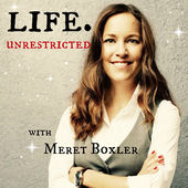 Life. Unrestricted podcast